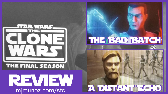 Star Wars, The Clone Wars, Bad Batch, Distant Echo,