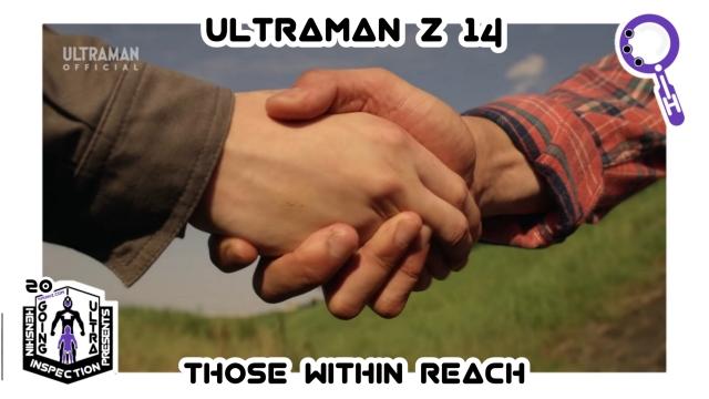 Ultraman, Ultraman Z, Tokusatsu, Going Ultra, Haruki, kaiju, regret