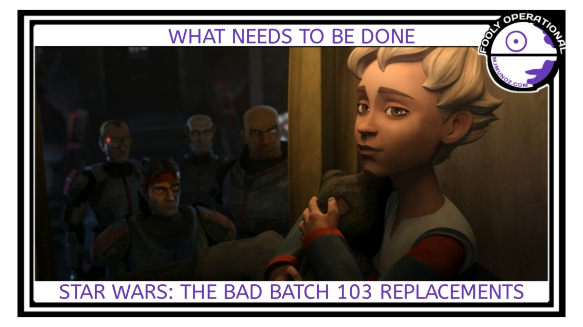Star Wars, Bad Batch, Clone Wars, Fooly Operational, Hunter, Omega, Crosshair, Tarkin, Rampart Empire, Replacements, 103