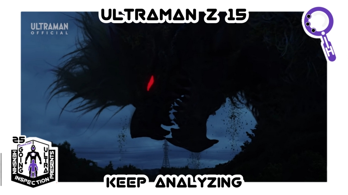 Tokusatsu, Ultraman, Tsubaraya Productions, Ultraman Z, Yuka, Horoboros, Shinya, Henshin Inspection, 16, The Lion's Cry
