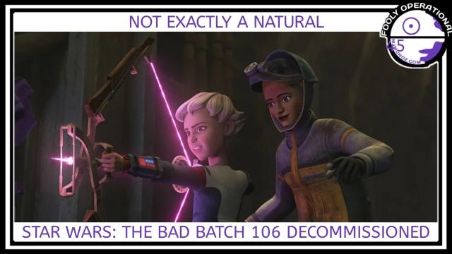 Star Wars, Bad Batch, Clone Wars, Fooly Operational, Hunter, Omega, Decommissioned, 106, Martez