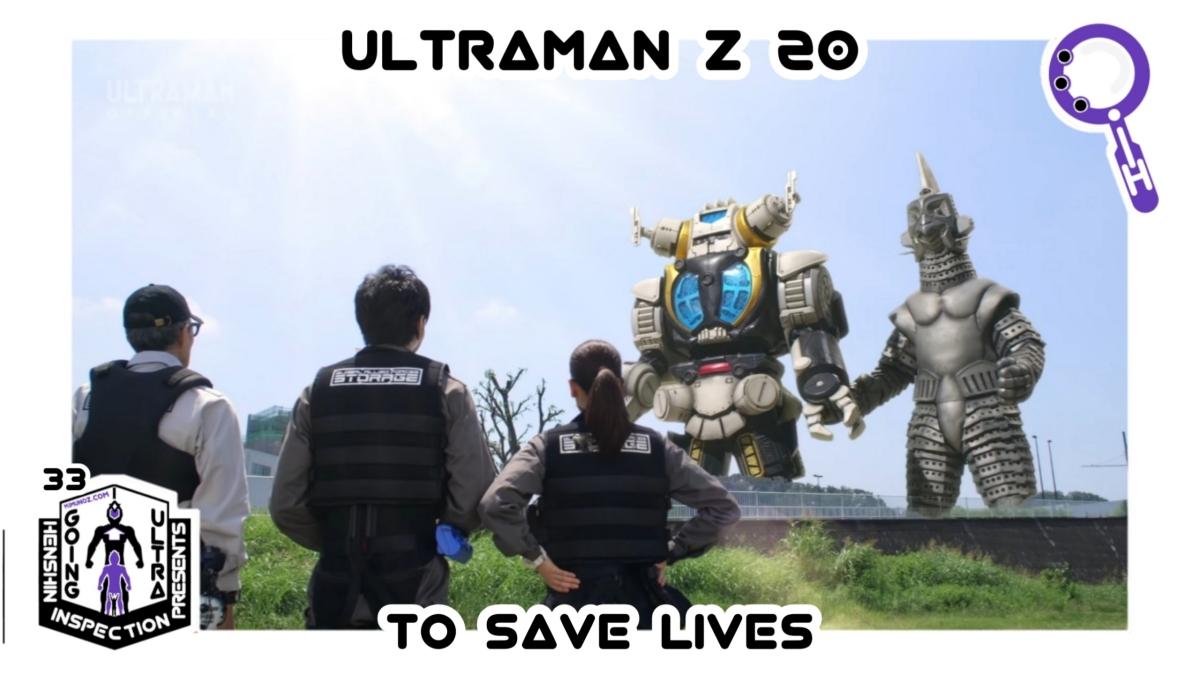 Tokusatsu, Ultraman, Tsubaraya Productions, Ultraman Z, Henshin Inspection, 20