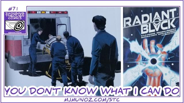 Radiant Black 5, Radiant Black, Kyle Higgins, Tokusatsu, Image Comics, indie Comics, Swinging Through Comics, Radinat Red, Radiant Yellow, Radiant Purple,